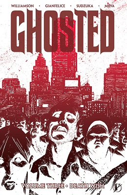 Ghosted: Volume 3: Death Wish TP - Used