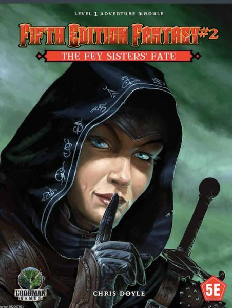 Fifth Edition Fantasy no 2: The Fey Sisters Fate