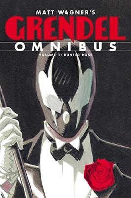 Grendel: Omnibus Volume 1: Hunters Rose TP