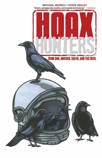Hoax Hunters: Volume 1: Murder, Death, and the Devil TP - Used