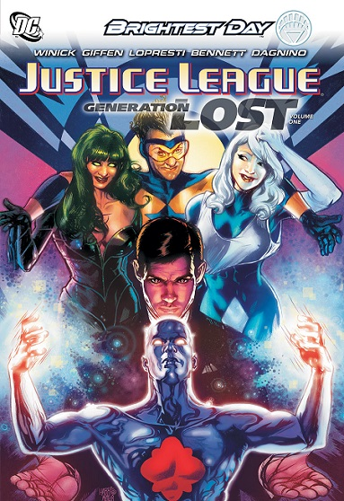 Justice League: Generation Lost Volume 1: Brightest Day - Used