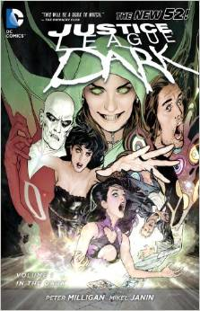 Justice League Dark: Volume 1: in the Dark TP