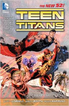 Teen Titans: Volume 1: Its Our Right to Fight TP