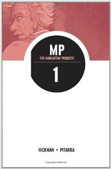 Manhattan Projects: Volume 1 TP