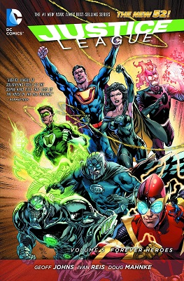 Justice League: Volume 5: Forever Heroes (New 52)