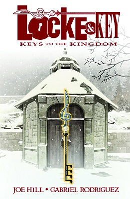 Locke and Key: Volume 4: Keys to the Kingdom TP
