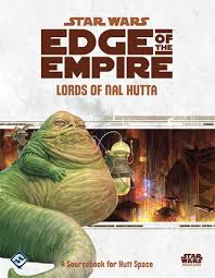 Star Wars: Edge of the Empire Role Playing: Lords of Nal Hutta - Used