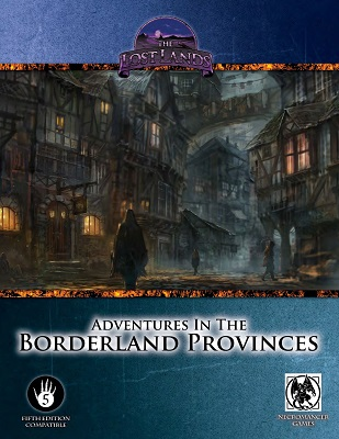 Dungeons and Dragons 5th ed: Lost Lands: Adventures In Borderland Provinces