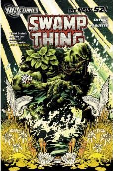 Swamp Thing: Volume 1: Raise Them Bones TP
