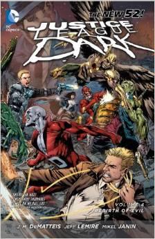 Justice League Dark: Volume 4: Rebirth of Evil TP