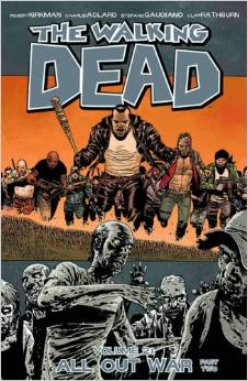 The Walking Dead: Volume 21: All Out War: Part Two