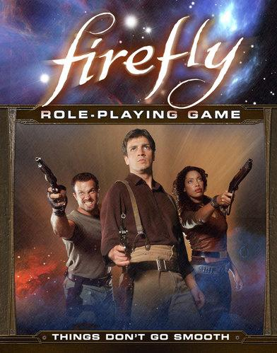 Firefly Role Playing: Things Dont Go Smooth - Used