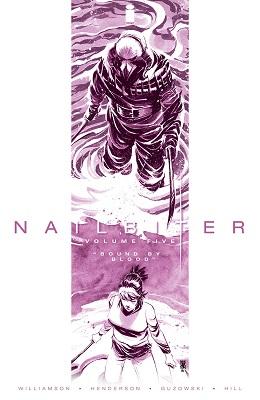 Nailbiter: Volume 5: Bound By Blood TP (MR)