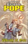 Battle Pope: Volume 4: Wrath of God (MR) TP