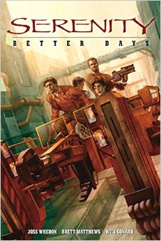Serenity: Volume 2: Better Days HC