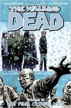 The Walking Dead: Volume 15: We Find Ourselves