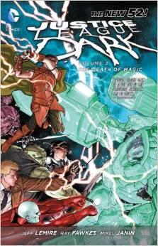 Justice League Dark: Volume 3: the Death of Magic TP - Used