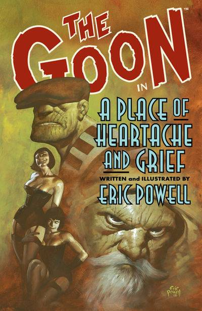 The Goon: Volume 7: a Place of Heartache and Grief TP