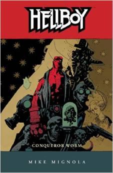Hellboy: Volume 5: Conqueror Worm TP