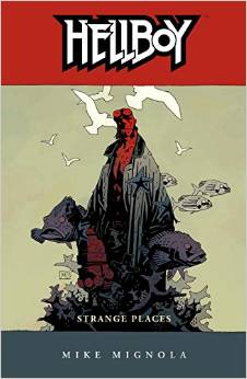Hellboy: Volume 6: Strange Places (New PTG) TP