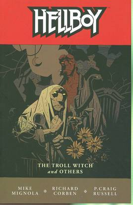 Hellboy: Volume 7: the Troll Witch and Others TP