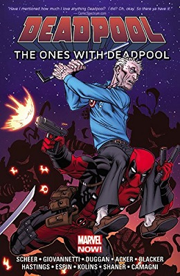 Deadpool: The Ones With Deadpool TP