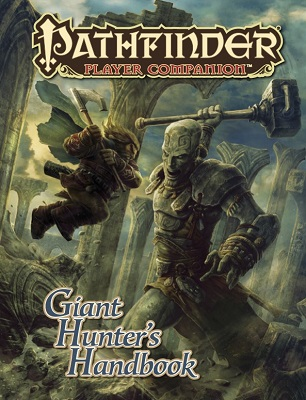 Pathfinder: Player Companion: Giant Hunters Handbook