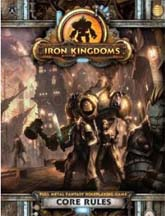 Iron Kingdoms Role Playing Core Rule HC - Used