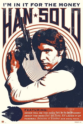 Star Wars: Han Solo: In It For the Money Poster (24x36)
