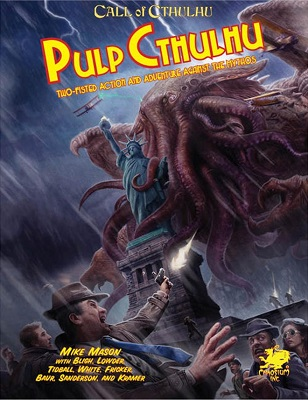 Call of Cthulhu: 7th Edition Pulp Cthulhu
