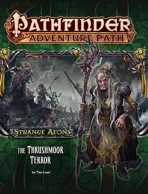 Pathfinder: Adventure Path: Strange Aeons: The Thrushmoor Terror