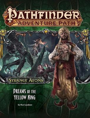 Pathfinder: Adventure Path: Strange Aeons: Dreams of the Yellow King
