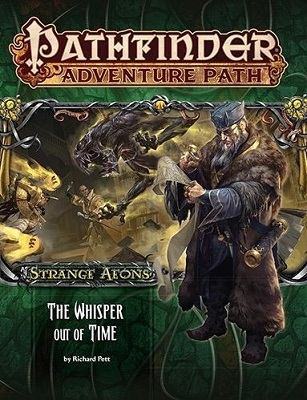 Pathfinder: Adventure Path: Strange Aeons: The Whisper Out of Time