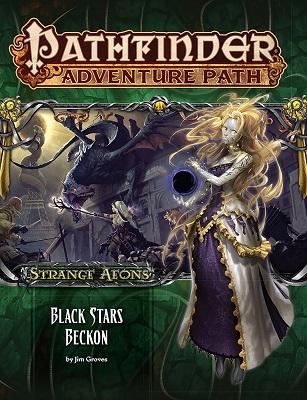 Pathfinder: Adventure Path: Strange Aeons: Black Stars Beckon