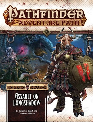 Pathfinder: Adventure Path: Ironfang Invasion: Assault on Longshadow
