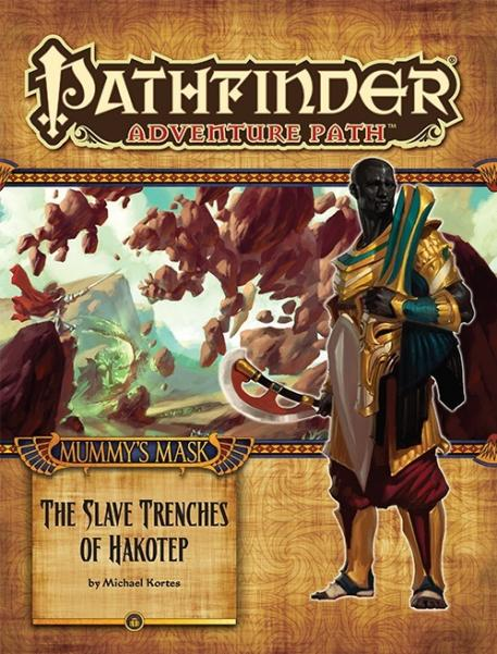 Pathfinder: Adventure Path: Mummys Mask: Slave Trenches of Hakotep