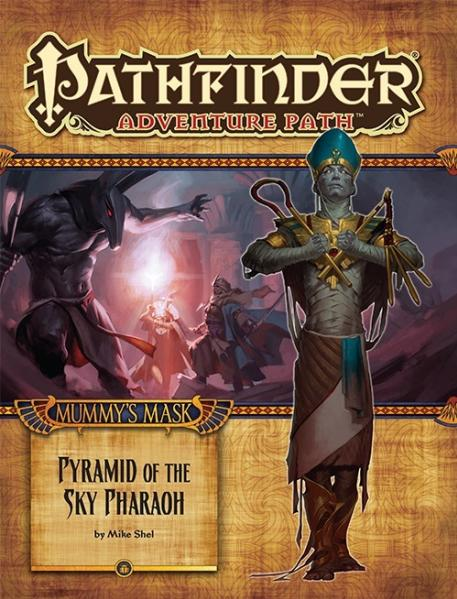Pathfinder: Adventure Path: Mummys Mask: Pyramid of the Sky Pharaoh