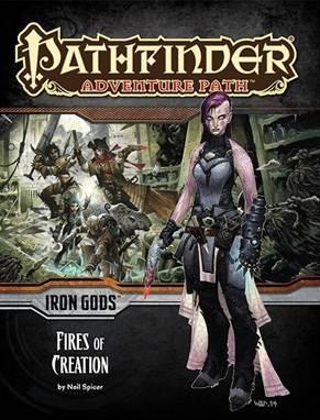 Pathfinder: Adventure Path: Iron Gods: Fires of Creation