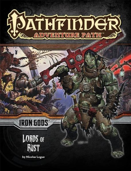 Pathfinder: Adventure Path: Iron Gods: Lords of Rust