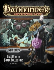 Pathfinder: Adventure Path: Iron Gods: Valley of the Brain Collectors