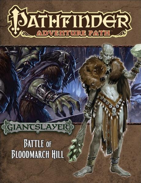 Pathfinder: Adventure Path: Giantslayer: Battle of Bloodmarch Hill