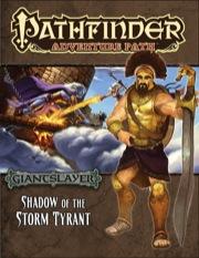 Pathfinder: Adventure Path: Giantslayer: Shadow of the Storm Tyrant