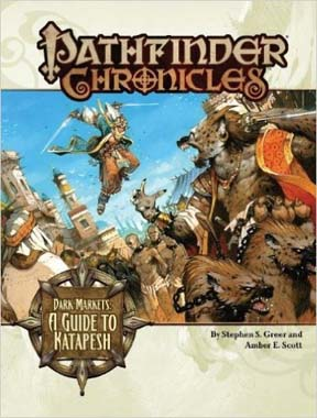 Pathfinder Chronicles: Dark Markets: A Guide to Katapesh - Used