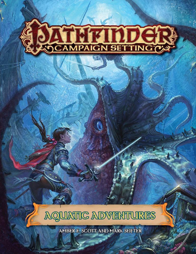Pathfinder: Campaign Setting: Aquatic Adventures
