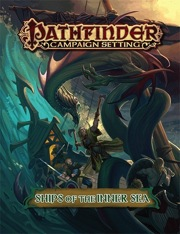 Pathfinder: Campaign Setting: Ships of the Inner Sea