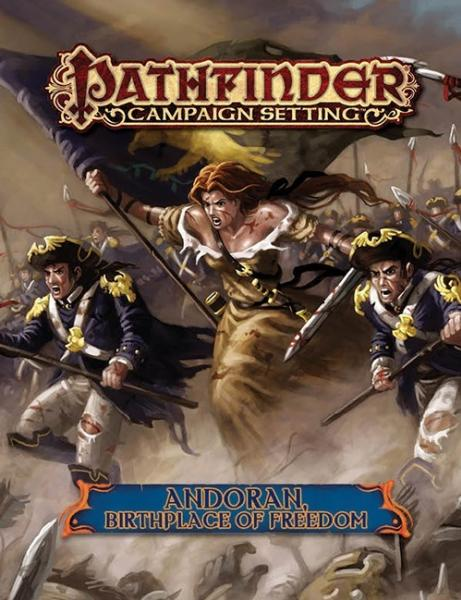 Pathfinder: Campaign Setting: Andoran, Birthplace of Freedom