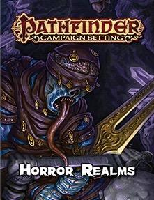 Pathfinder: Campaign Setting: Horror Realms
