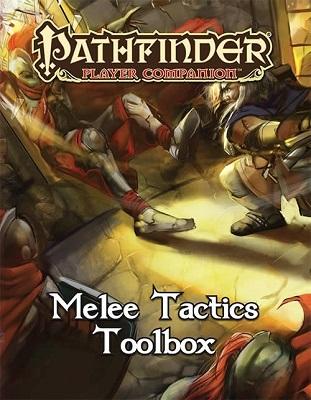 Pathfinder: Player Companion: Melee Tactics Toolbox