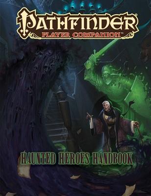 Pathfinder: Player Companion: Haunted Heroes Handbook
