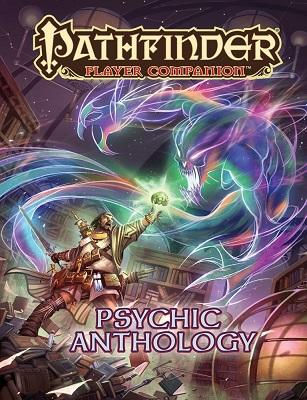 Pathfinder: Player Companion: Psychic Anthology